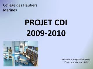 PROJET CDI 2009-2010