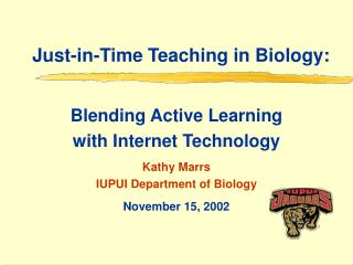 Just-in-Time Teaching in Biology: