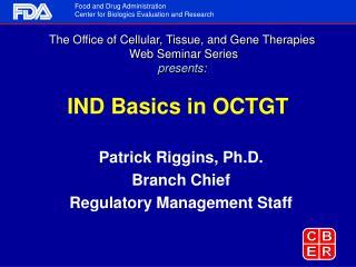 IND Basics in OCTGT