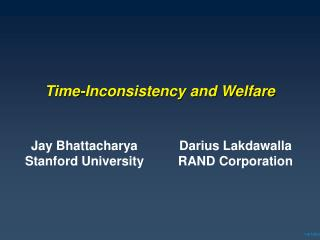 Time-Inconsistency and Welfare