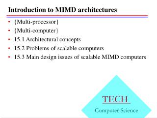 Introduction to MIMD architectures