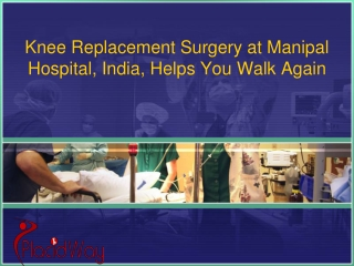 Knee Replacement Surgery in Bangalore India