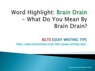 IELTS Sample Essay Writing - Brain Drain