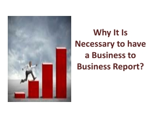 Why It Is Necessary to have a Business to Business Report?