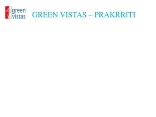 GREEN VISTAS