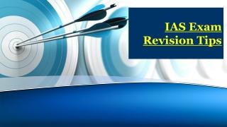 IAS Mains Exam Revision tips