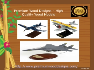 Wooden Mahogany models