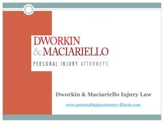 Dworkin Maciariello Injury Law