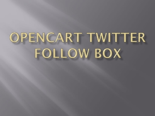 Opencart Twitter Follow Box