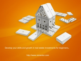 Develop your skills and growth in real estate investments fo