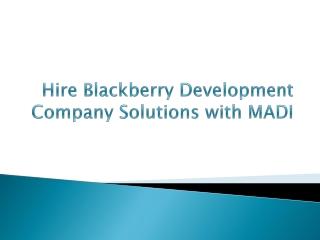 Hire service for Blackberry application Developer