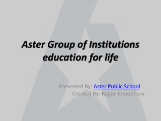 Aster Group of Institutions best schools in greater noida