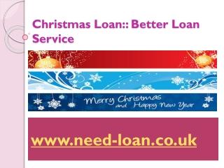 Christmas Loan service