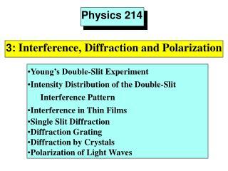 Physics 214