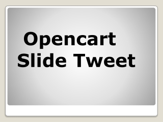 Opencart Slide Tweet