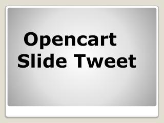 Opencart Slide Tweet