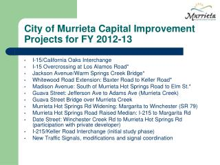 City of Murrieta Capital Improvement Projects for FY 2012-13