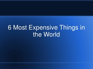 Most Expensive Items