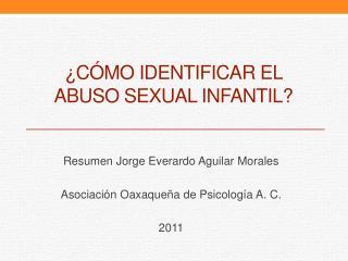 C mo identificar el abuso sexual infantil
