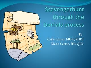Scavengerhunt  through the  Denials process