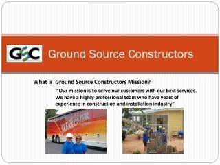 Ground Source Constructors