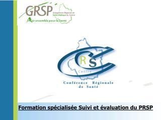 Formation sp cialis e Suivi et  valuation du PRSP