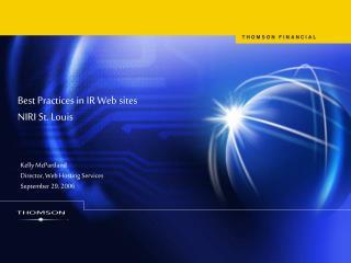 Best Practices in IR Web sites NIRI St. Louis