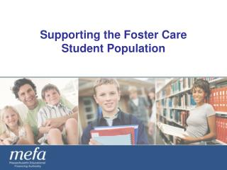 Supporting the Foster Care Student Population