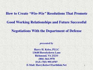 How to Create  Win-Win  Resolutions That Promote  Good Working Relationships and Future Successful  Negotiations With th