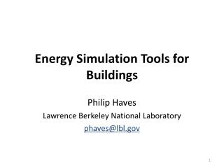 Energy Simulation Tools for Buildings