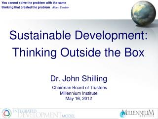 Sustainable Development: Thinking Outside the Box