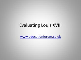 Evaluating Louis XVIII