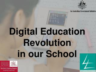 Digital Education Revolution in our School