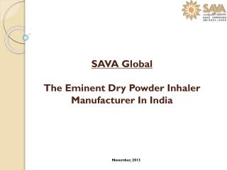 The Eminent Dry Powder Inhaler Manufacturer In India