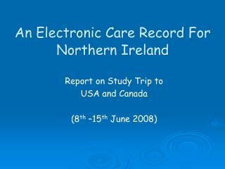 An Electronic Care Record For Northern Ireland