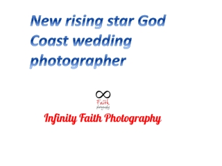 New rising star God Coast wedding photographer