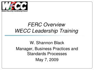 FERC Overview WECC Leadership Training