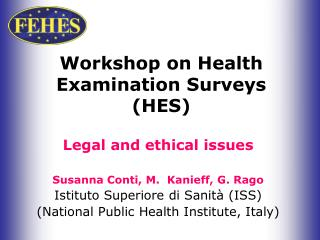 Workshop on Health Examination Surveys HES