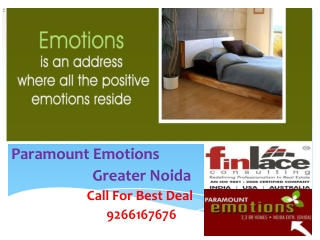Paramout Emotions Greater Noida or Noida Extension