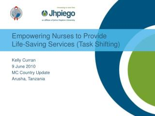 Empowering Nurses to Provide  Life-Saving Services Task Shifting