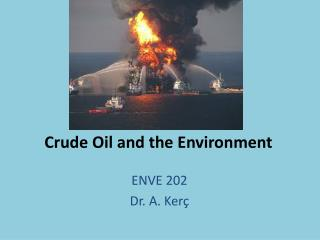 Crude Oil and the Environment