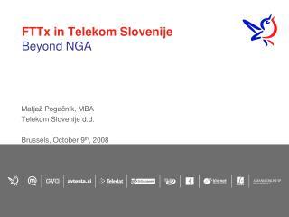 FTTx in Telekom Slovenije Beyond NGA