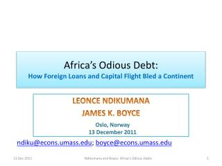 Africa s Odious Debt:  How Foreign Loans and Capital Flight Bled a Continent