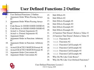 User Defined Functions 2 Outline