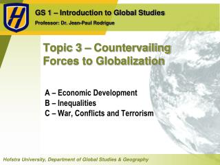 Topic 3   Countervailing Forces to Globalization