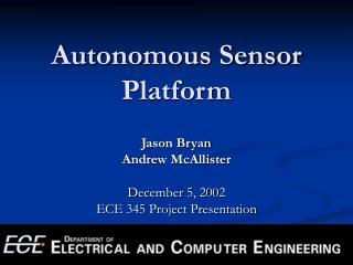 Autonomous Sensor Platform