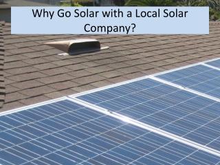 Why go solar with a local solar company