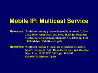 Mobile IP: Multicast Service