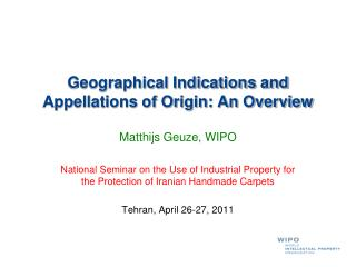 Geographical Indications and Appellations of Origin: An Overview