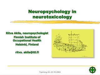 Neuropsychology in neurotoxicology